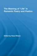 Meaning of Life in Romantic Poetry and P