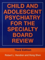 Child and Adolescent Psychiatry for the