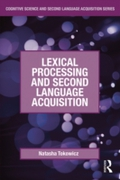 Lexical Processing and Second Language A