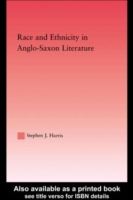 Race and Ethnicity in Anglo-Saxon Litera