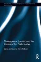 Shakespeare, Jonson, and the Claims of t