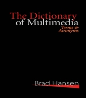 Dictionary of Multimedia 1999