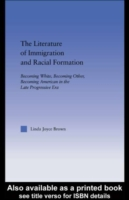Literature of Immigration and Racial For