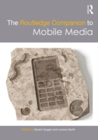 Routledge Companion to Mobile Media