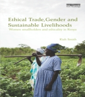Ethical Trade, Gender and Sustainable Li