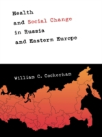 Health and Social Change in Russia and E
