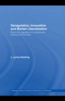 Deregulation, Innovation and Market Libe