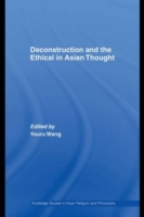 Deconstruction and the Ethical in Asian