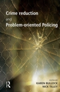 Crime Reduction and Problem-oriented Pol