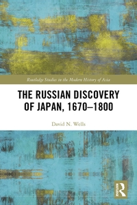 Russian Discovery of Japan, 1670-1800