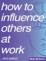 How to Influence Others at Work