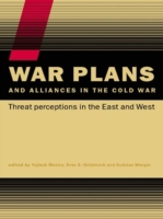 War Plans and Alliances in the Cold War