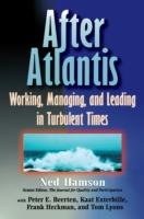 AFTER ATLANTIS: Working, Managing, and L