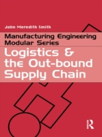 Logistics and the Out-bound Supply Chain