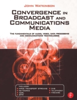 Convergence in Broadcast and Communicati