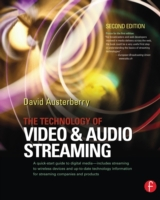 Technology of Video and Audio Streaming