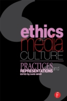 Ethics and Media Culture: Practices and
