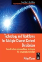 Technology and Workflows for Multiple Ch