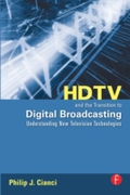 HDTV and the Transition to Digital Broad