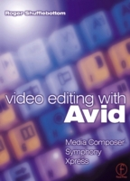 Video Editing with Avid: Media Composer,