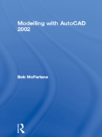 Modelling with AutoCAD 2002