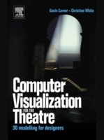 Computer Visualization for the Theatre