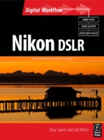 Nikon DSLR: The Ultimate Photographer's