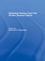 Selected Poems from the Divani Shamsi Ta