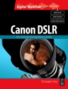 CANON DSLR: The Ultimate Photographer's