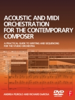 Acoustic and MIDI Orchestration for the