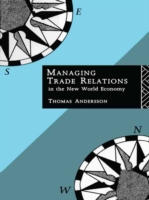 Managing Trade Relations in the New Worl