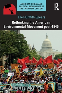 Rethinking the American Environmental Mo