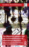 Migration Industry and the Commercializa