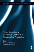 Video Surveillance and Social Control in