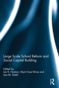 Large Scale School Reform and Social Cap