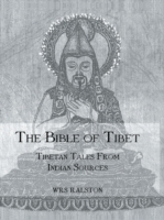 Bible Of Tibet: Tibetan Tales