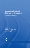 Managing Political Change in Singapore