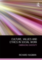 Culture, Values and Ethics in Social Wor