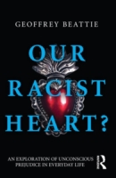 Our Racist Heart?