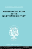 British Social Work in the Nineteenth Ce