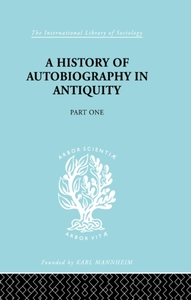 History of Autobiography in Antiquity