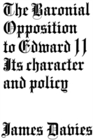 Baronial Opposition to Edward II