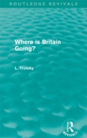 Where is Britain Going? (Routledge Reviv
