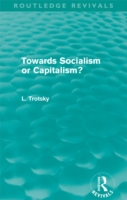 Towards Socialism or Capitalism? (Routle