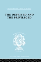Deprived and The Privileged