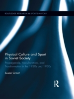 Physical Culture and Sport in Soviet Soc