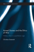 Armed Drones and the Ethics of War