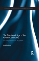 Coming of Age of the Green Community
