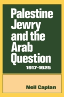 Palestine Jewry and the Arab Question, 1