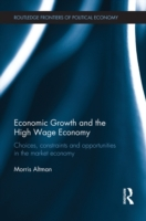 Economic Growth and the High Wage Econom